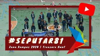 #SEPUTAR81 Zona Kampus 2020   Treasure Hunt #CariBidikGali