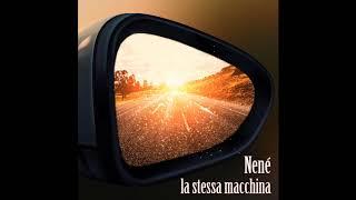 Nené    La Stessa Macchina  (Prod  Neno Valente)