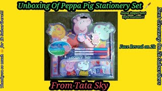 Unboxing Of Peppa Pig Stationery Set 🖊 From Tata Sky | Road To 2k | Face Reveal On 2k
