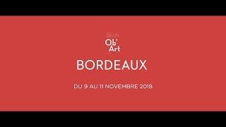 LE SALON  OB'ART  / BORDEAUX / 9 au 11 NOVEMBRE 2018.
