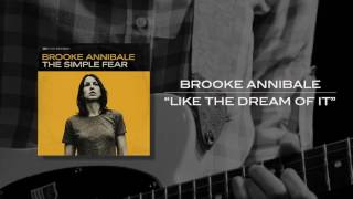 <b>Brooke Annibale</b>   Like The Dream Of It Best Quality