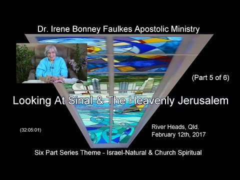 (Part 5) LOOKING AT SINAI AND THE HEAVENLY JERUSALEM