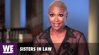 Sisters in Law | The Verdict Waiting Game | WE tv