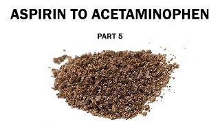 Aspirin to Acetaminophen - Part 5: Reducing p-nitrophenol to p-aminophenol