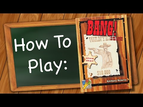How to Play: BANG!