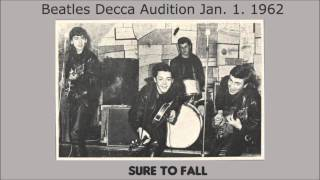 Sure To Fall by The Beatles 1962 Decca Records audition
