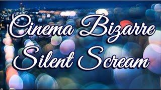Cinema Bizarre - Silent Scream (Letra y subtitulos