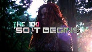 The 100- So It Begins (Spoiler saison 3)