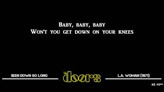 Lyrics for Been Down So Long - The Doors
