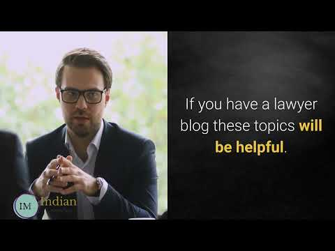 🆕lawyer Blog Topics USA 2021 - Start Legal Blog | Indianmomvlogs