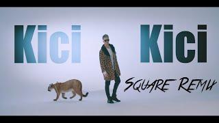 Markus P - Kici Kici Miał ( Square Remix )