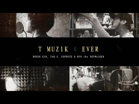 T MUZIK 4 EVER(ネズミの詩 / テリーのうた / もぐらの唄 / EVER GREEN) / BOXER KID, TAK-Z, EXPRESS & RYO the SKYWALKER