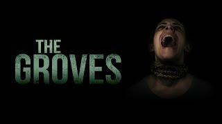 The Groves (2019) Horror Film