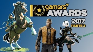 Gamers Awards 2017 - Parte 2