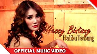 Yessy Bintang - Hatiku Terbang - Official Music Video - NAGASWARA