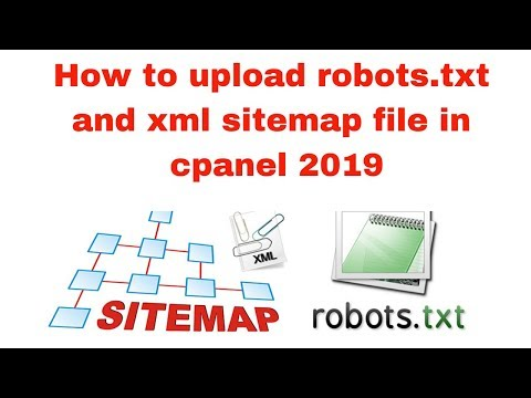 How to upload robots txt and xml sitemap file in cpanel 2019