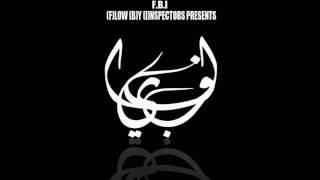 تحميل و مشاهدة F.B.I Band - Flow By Inspectors / اف بى اى باند - Arab Rap راب مصرى MP3