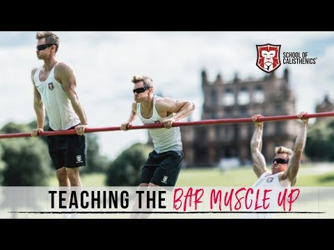LEARN the BAR MUSCLE UP [Full Process] | School of Calisthenics