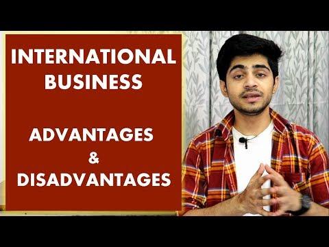 INTERNATIONAL BUSINESS – ADVANTAGES & DISADVANTAGES IN HINDI | BBA/MBA/Bcom