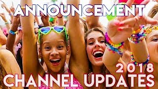 Announcement !! Channel Updates