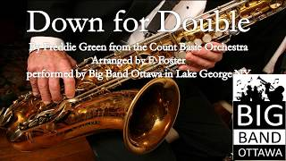 DOWN FOR DOUBLE    F  Foster   Big Band Ottawa Live at Lake George NY 2017 Jazz Festival
