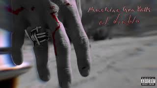 Machine Gun Kelly   El Diablo [Official Audio]