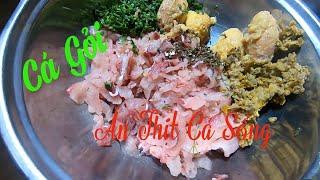 Gỏi Cá Chép Ăn Thịt Cá Sống ✓ Poòng Văn Quỳnh