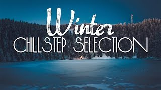 Happy New 2018 Year | Chillstep Selection #39