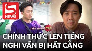 Trấn Thành lên tiếng sau 'nghi án' bị loại khỏi Running Man Việt vì lạm quyền