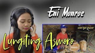 LUNGITING ASMORO CAMPURSARI GAYENG | COVER ENI MONROE