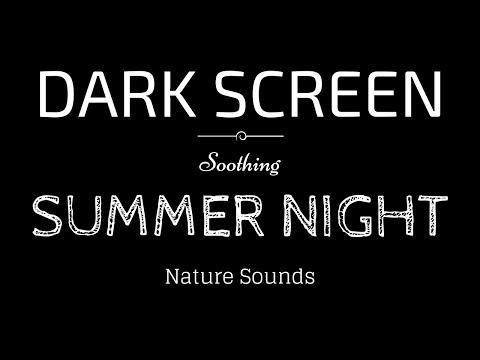SUMMER NIGHT Sounds for Sleeping DARK SCREEN | Sleep and Relaxation | BLACK SCREEN