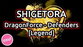 Shigetora | DragonForce - Defenders [Legend] HR 1st try attempt