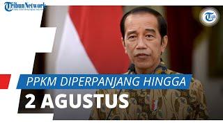 PPKM Diperpanjang hingga 2 Agustus, Jokowi: Audah Ada Tren Perbaikan Pengendalian Pandemi