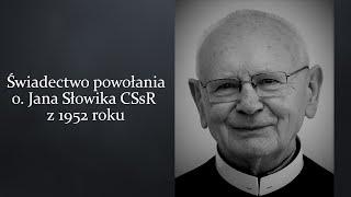 Świadectwo powołania o. Jana Słowika CSsR z 1952 r.