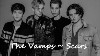 The Vamps - Scars Lyrics