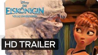 Die Eiskönigin - Völlig unverfroren Film Trailer