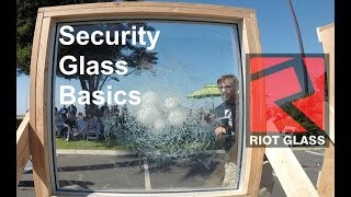 Security Glass Basics - What You Need To Know | Brad Campbell