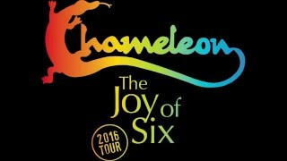 Chameleon   2016 Joy Of Six Tour   Got To Get You Into My Life