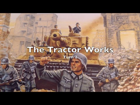 Playthrough - The Tractor Works - Turn 2 of 2
