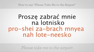 """How to Say """"Take Me to the Airport"""" 