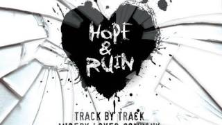 Hope & Ruin: Track By Track: Misery Loves Company