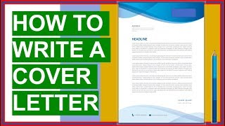 HOW TO WRITE A COVER LETTER! (Brilliant Cover Letter Examples + Template)