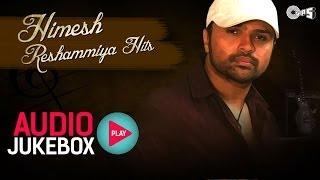 Himesh Reshammiya Hits   Audio Jukebox   Full Songs Non