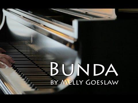 Bunda by melly goeslaw piano cover   lyrics