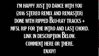 The Beatles - I'm Happy Just To Dance With You (2016 Stereo Remix & Remaster By TOBM)