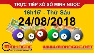 Xổ số Minh Ngọc™ Thứ Sáu 24/08/2018 - Kênh chính thức từ Minhngoc.net.vn