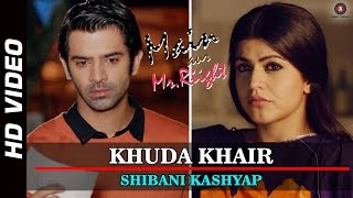 Khuda Khair - Official Song Video - Main Aur Mr. Riight
