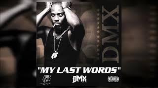 DMX   My Last Words (Full Mixtape) 2019