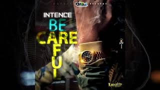 Intence - Be Careful (Official Audio)