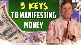 5 Keys to Manifesting Money - You can Make More Money with these Money Law of Attraction Secrets - Video Youtube